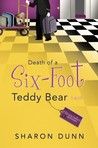 Death of a Six-Foot Teddy Bear (Bargain Hunters Mysteries, #2)