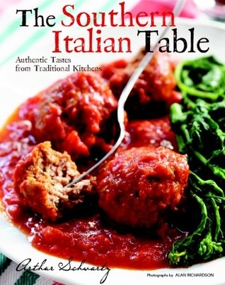 The Southern Italian Table by Arthur Schwartz