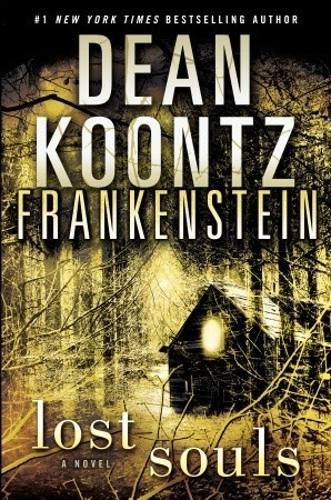 Lost Souls (Dean Koontz's Frankenstein, #4)