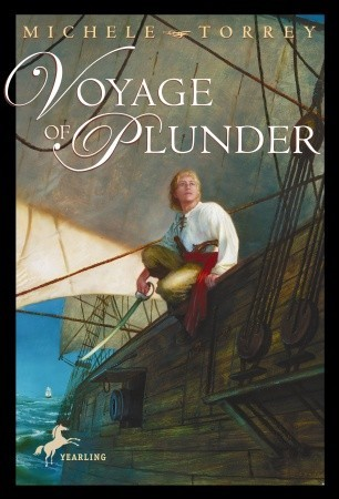 Voyage of Plunder (Chronicles of Courage (Yearling))