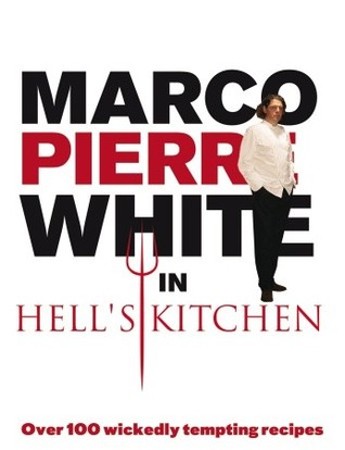 White Hot Cooking Marco Pierre White