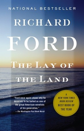 The Lay of the Land by Richard Ford