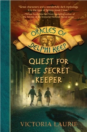 Quest for the Secret Keeper (Oracles of Delphi Keep #3)