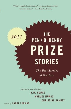 PEN/O. Henry Prize Stories 2011: The Best Stories of the Year