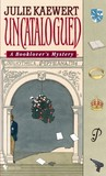Uncatalogued (A Booklover's Mystery, #6)