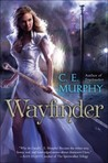 Wayfinder by C.E. Murphy