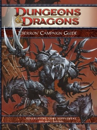 Eberron Campaign Guide by James Wyatt