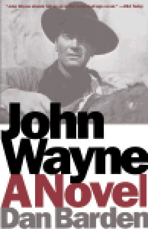 John Wayne: A Novel