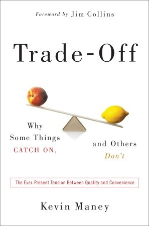 Trade-Off by Kevin Maney