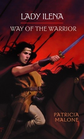 Way of the Warrior (Lady Ilena, #2)