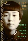 When My Name Was Keoko by Linda Sue Park
