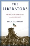 The Liberators by Michael Hirsh