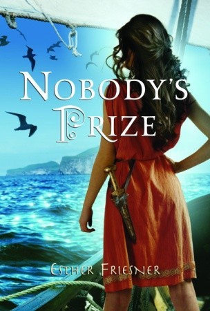 Nobody's Prize by Esther M. Friesner