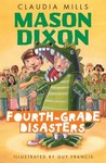Mason Dixon: Fourth-Grade Disasters