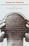 Word of Mouth: Poems Featured on NPR's All Things Considered