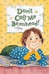 Don't Call Me Beanhead! (Beany)