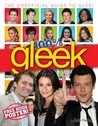 100% Gleek: the unofficial guide to Glee!