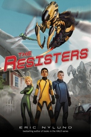 The Resisters #1 by Eric S. Nylund