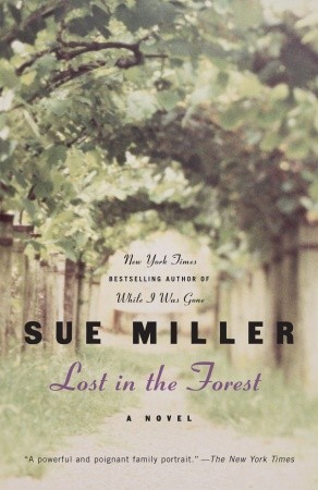 Lost in the Forest by Sue Miller