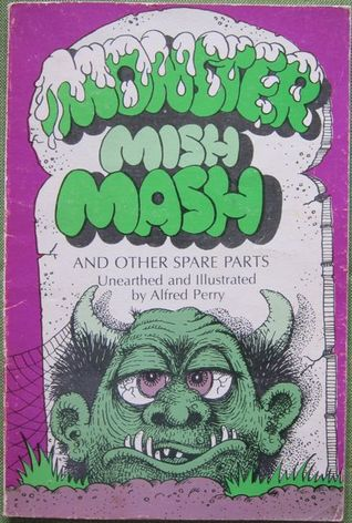 Monster Mish Mash and Other Spare Parts