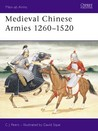 Medieval Chinese Armies 1260-1520