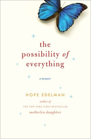 The Possibility of Everything by Hope Edelman