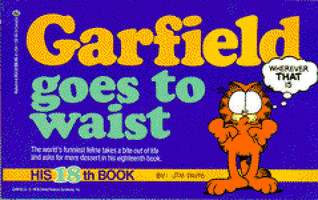 Garfield Goes to Waist by Jim Davis