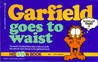 Garfield Goes to Waist (Garfield #18)