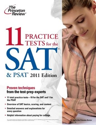 11 Practice Tests for the SAT & PSAT, 2011 Edition
