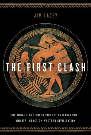 The First Clash by Jim Lacey