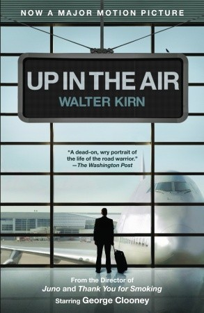 Up In The Air (Movie Tie-in Edition) by Walter Kirn