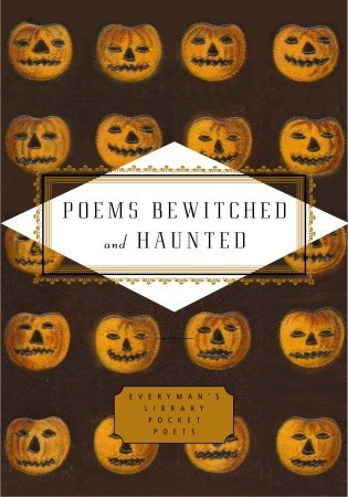 Poems Bewitched and Haunted by John Hollander