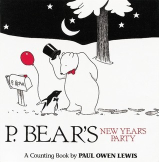 P. Bear's New Year's Party by Paul Owen Lewis