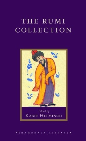 The Rumi Collection by Rumi