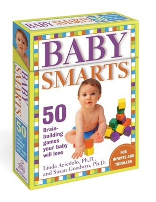 Baby Smarts Deck: 50 Brain-Building Games Your Baby Will Love