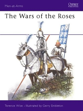 The Wars of the Roses (Men-at-Arms #145)