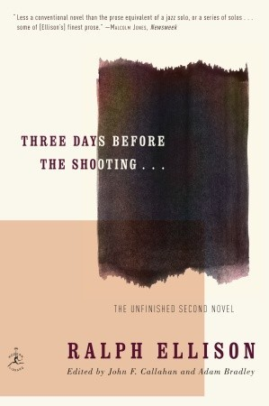 Three Days Before the Shooting . . . by Ralph Ellison