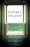 Osprey Island by Thisbe Nissen