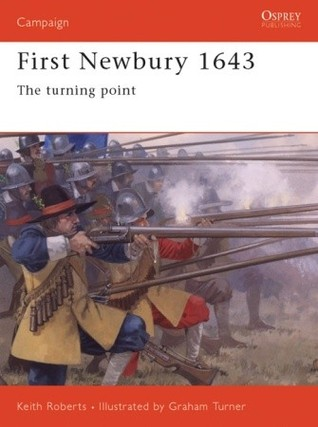First Newbury 1643: The Turning Point