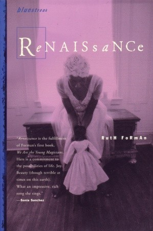 Renaissance by Ruth Forman