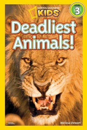 National Geographic Readers: Deadliest Animals (National Geographic Readers Level 3)
