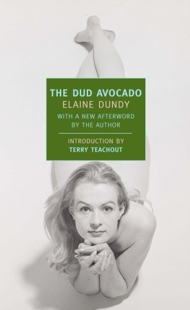 The Dud Avocado by Elaine Dundy