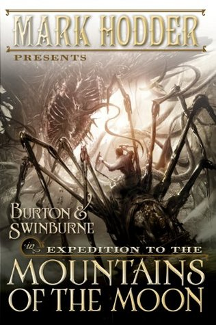 Expedition to the Mountains of the Moon (Burton & Swinburne, #3)