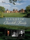 Blenheim And the Churchill Family: A Personal Portrait