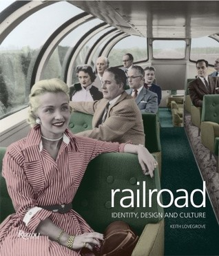 Railroad: Identity, Design and Culture
