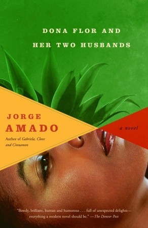 Dona Flor and Her Two Husbands by Jorge Amado