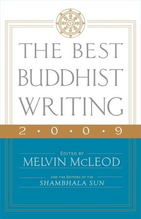 The Best Buddhist Writing 2009