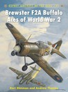 Brewster F2A Buffalo Aces of World War 2 (Aircraft of the Aces, #91)