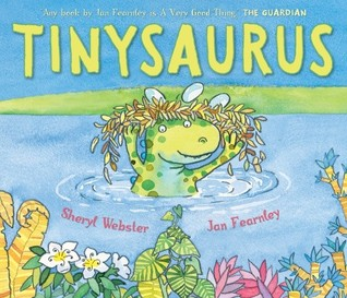 Tinysaurus by Sheryl Webster
