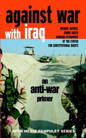 Against War with Iraq: An Anti-War Primer
